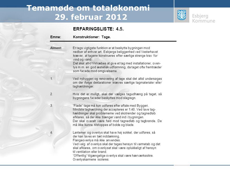 Temamøde om totaløkonomi 29. februar 2012