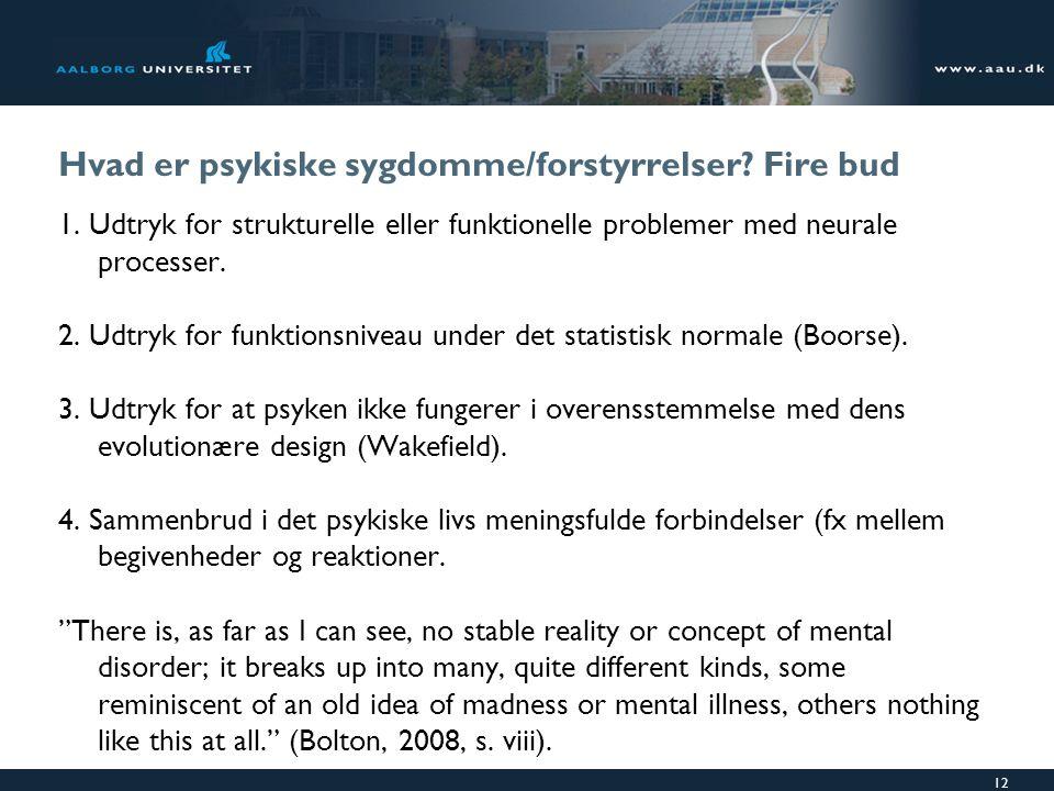 Hvad er psykiske sygdomme/forstyrrelser Fire bud