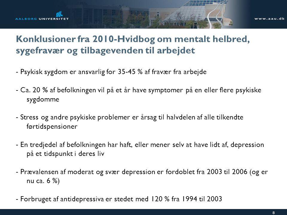 Konklusioner fra 2010-Hvidbog om mentalt helbred, sygefravær og tilbagevenden til arbejdet