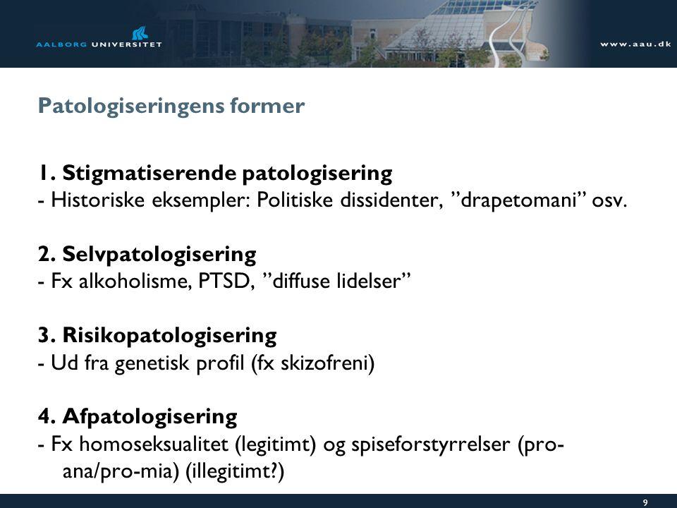Patologiseringens former