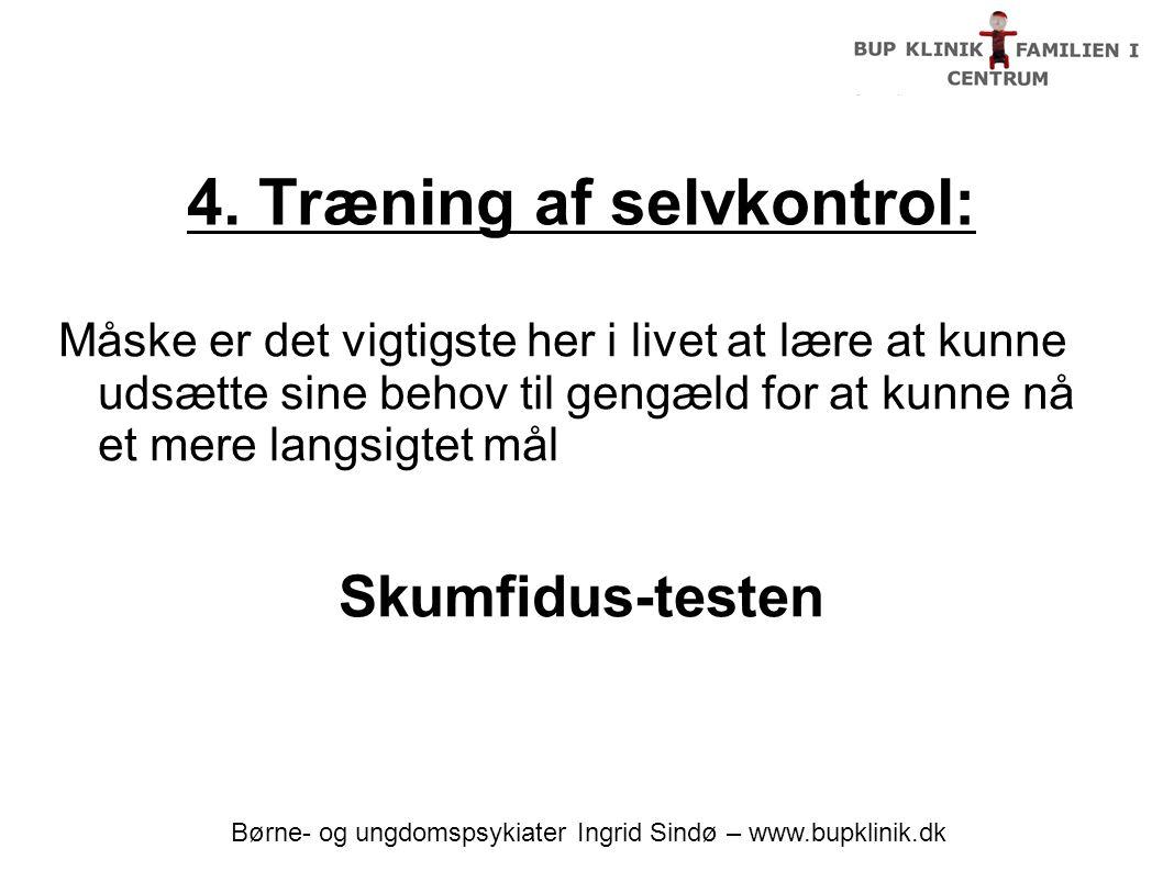 4. Træning af selvkontrol: