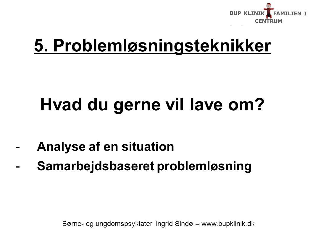 5. Problemløsningsteknikker