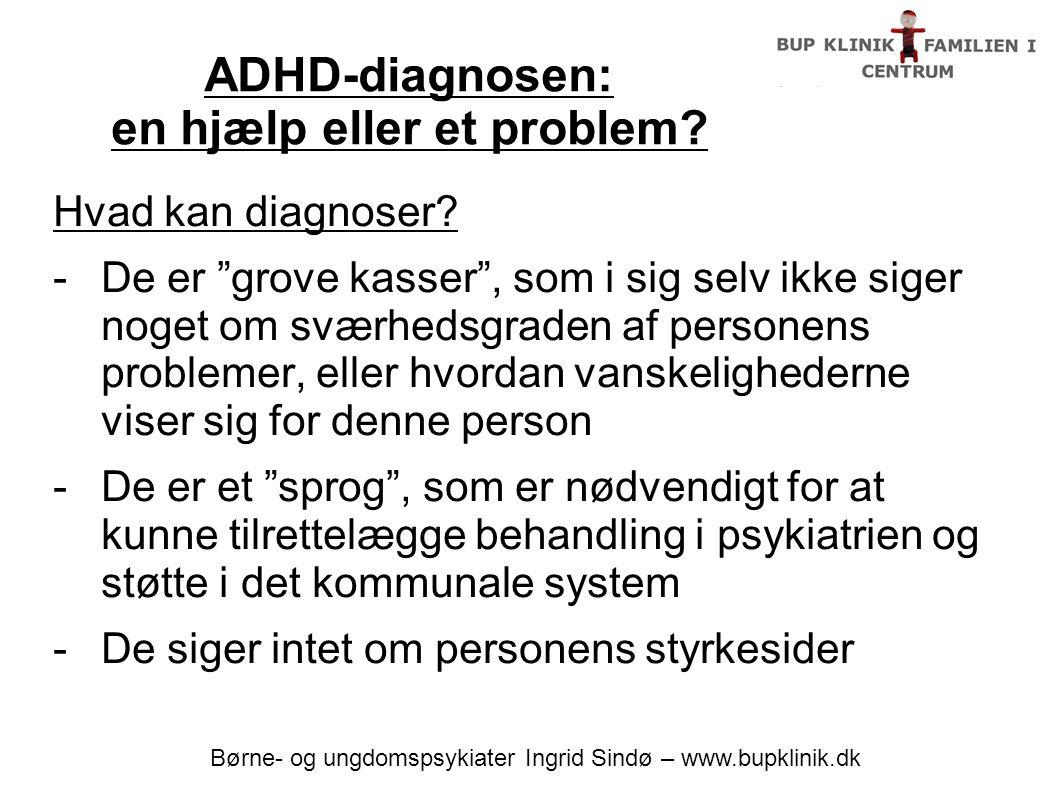 ADHD-diagnosen: en hjælp eller et problem