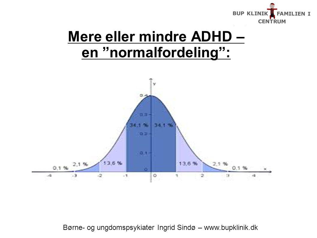 Mere eller mindre ADHD – en normalfordeling :