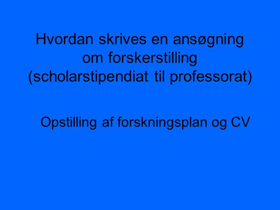 Opstilling af forskningsplan og CV