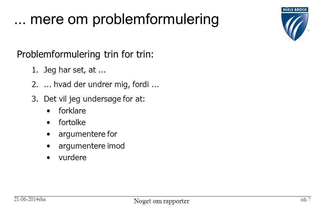 ... mere om problemformulering