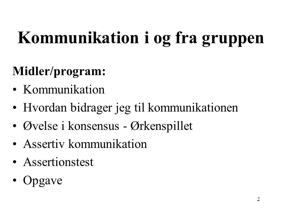 Kommunikation i og fra gruppen