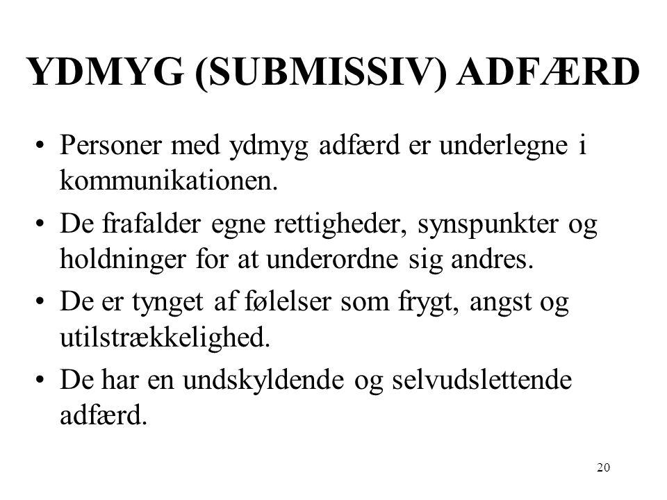 YDMYG (SUBMISSIV) ADFÆRD