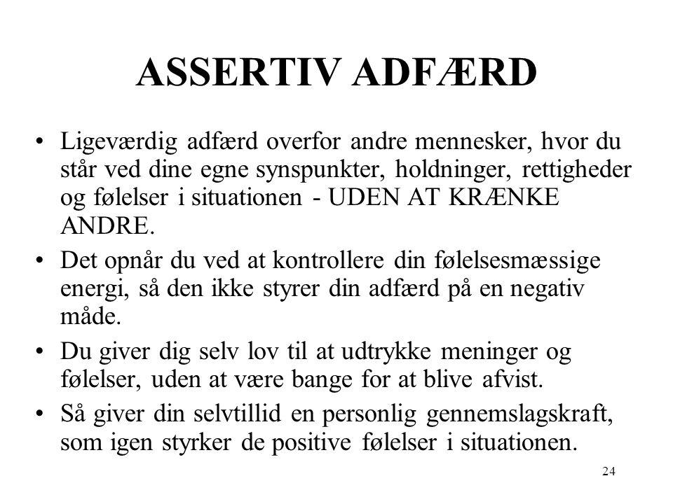 ASSERTIV ADFÆRD