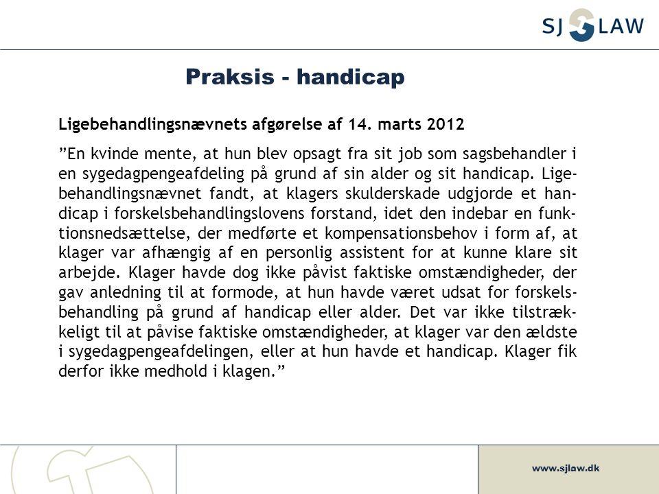 Praksis - handicap Ligebehandlingsnævnets afgørelse af 14. marts 2012