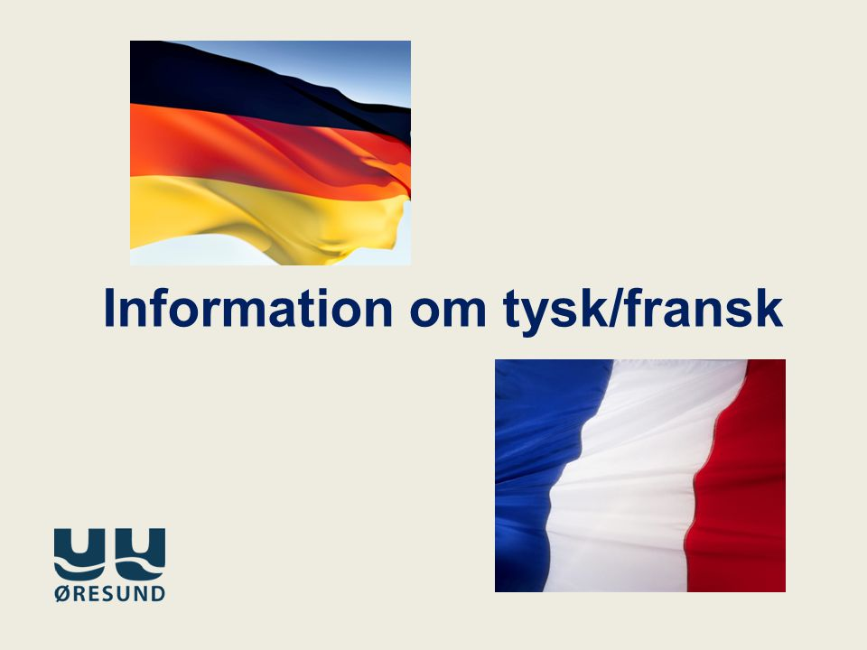 Information om tysk/fransk