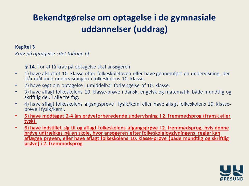 Bekendtgørelse om optagelse i de gymnasiale uddannelser (uddrag)