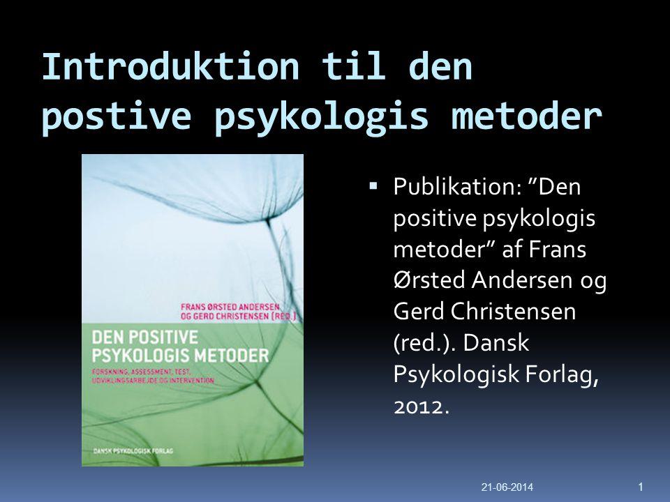 Introduktion til den postive psykologis metoder