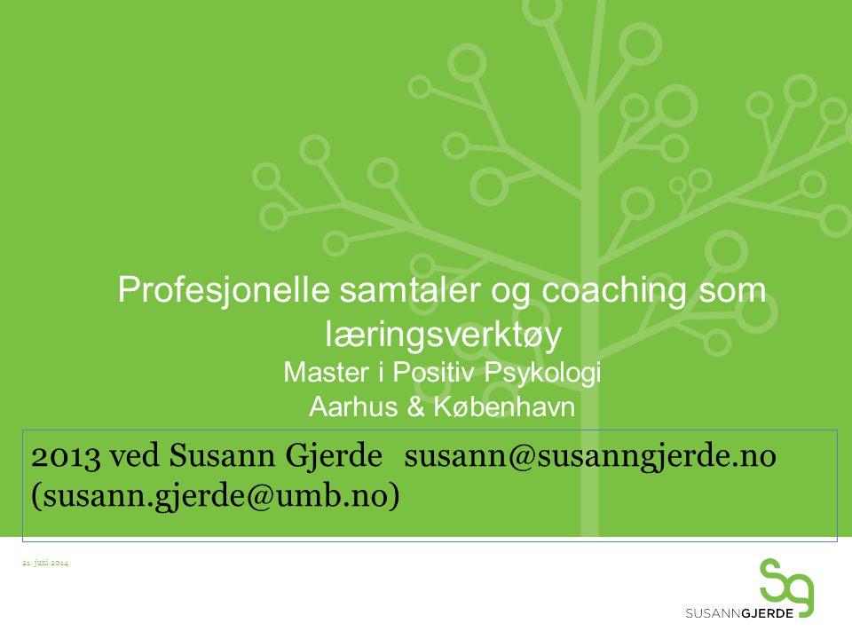 2013 ved Susann Gjerde susann@susanngjerde.no (susann.gjerde@umb.no)