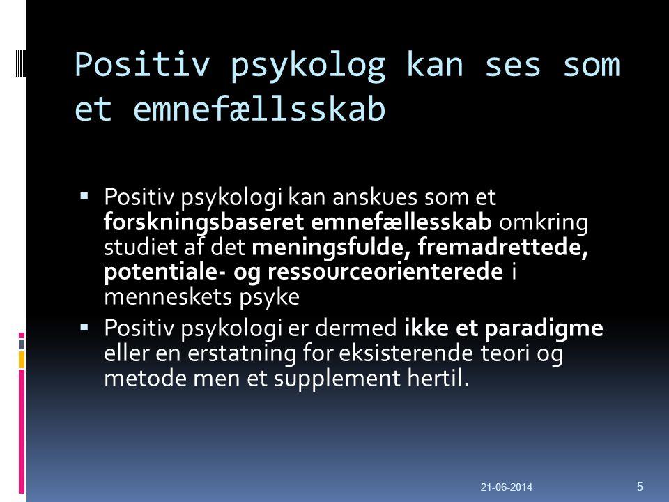Positiv psykolog kan ses som et emnefællsskab