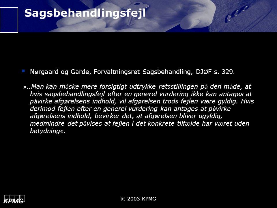 Sagsbehandlingsfejl Nørgaard og Garde, Forvaltningsret Sagsbehandling, DJØF s. 329.