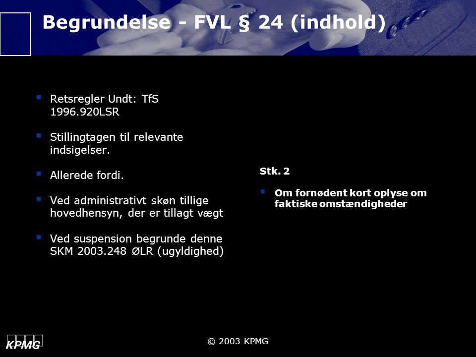 Begrundelse - FVL § 24 (indhold)