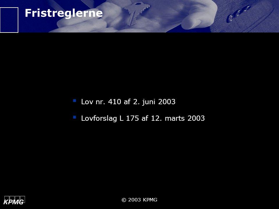 Fristreglerne Lov nr. 410 af 2. juni 2003