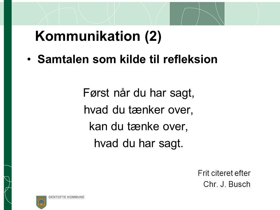 Kommunikation (2) Samtalen som kilde til refleksion
