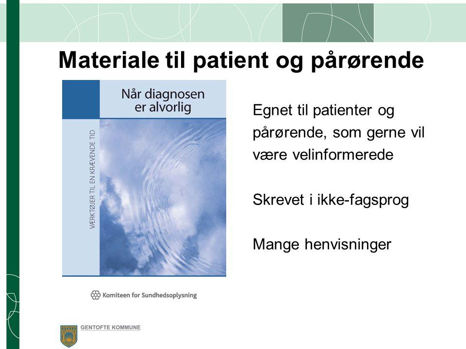 Materiale til patient og pårørende