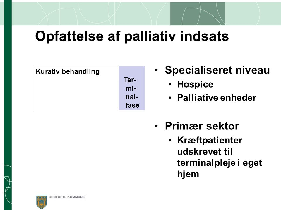 Opfattelse af palliativ indsats
