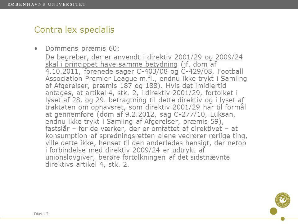 Contra lex specialis Dommens præmis 60: