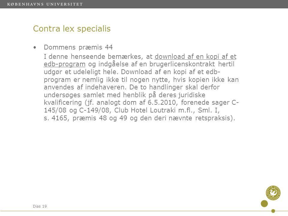 Contra lex specialis Dommens præmis 44