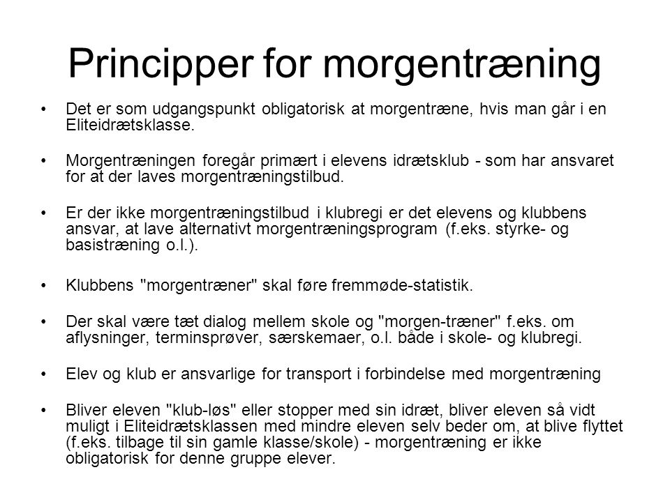 Principper for morgentræning