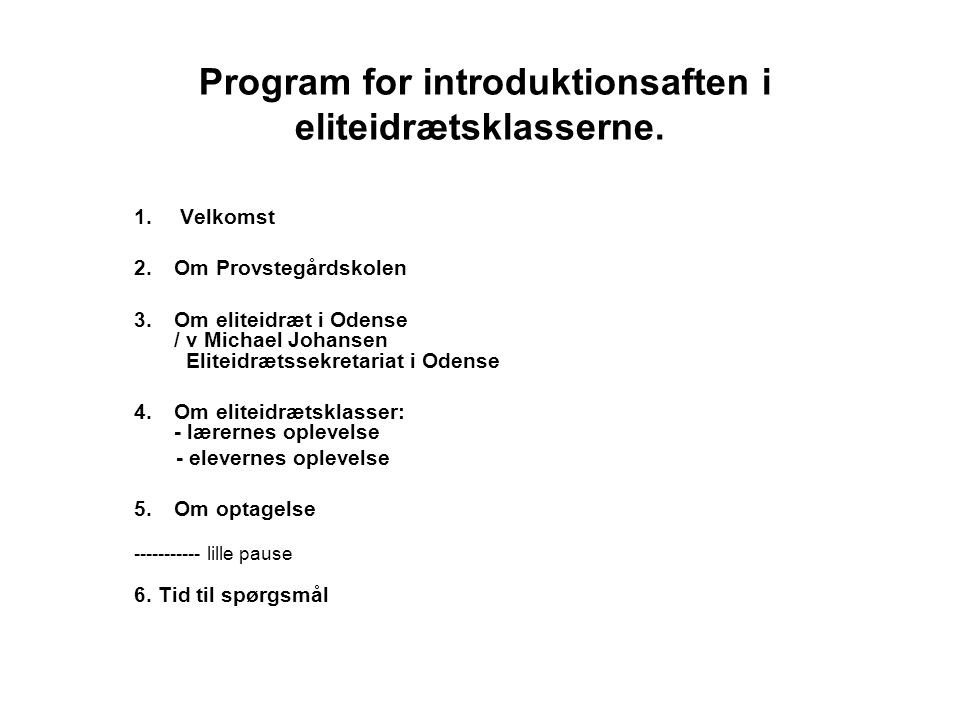 Program for introduktionsaften i eliteidrætsklasserne.