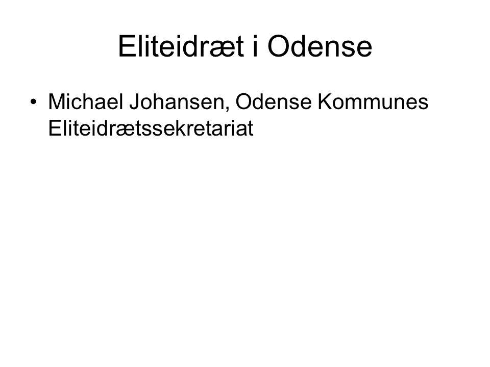 Eliteidræt i Odense Michael Johansen, Odense Kommunes Eliteidrætssekretariat