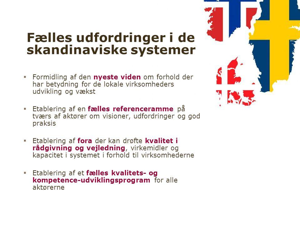 Fælles udfordringer i de skandinaviske systemer