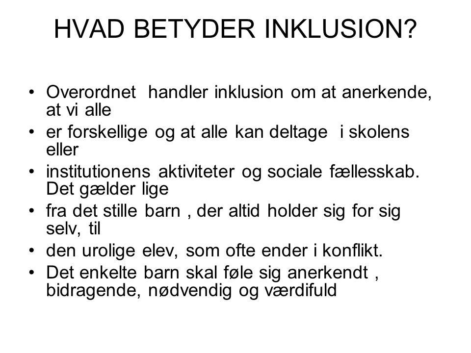 HVAD BETYDER INKLUSION