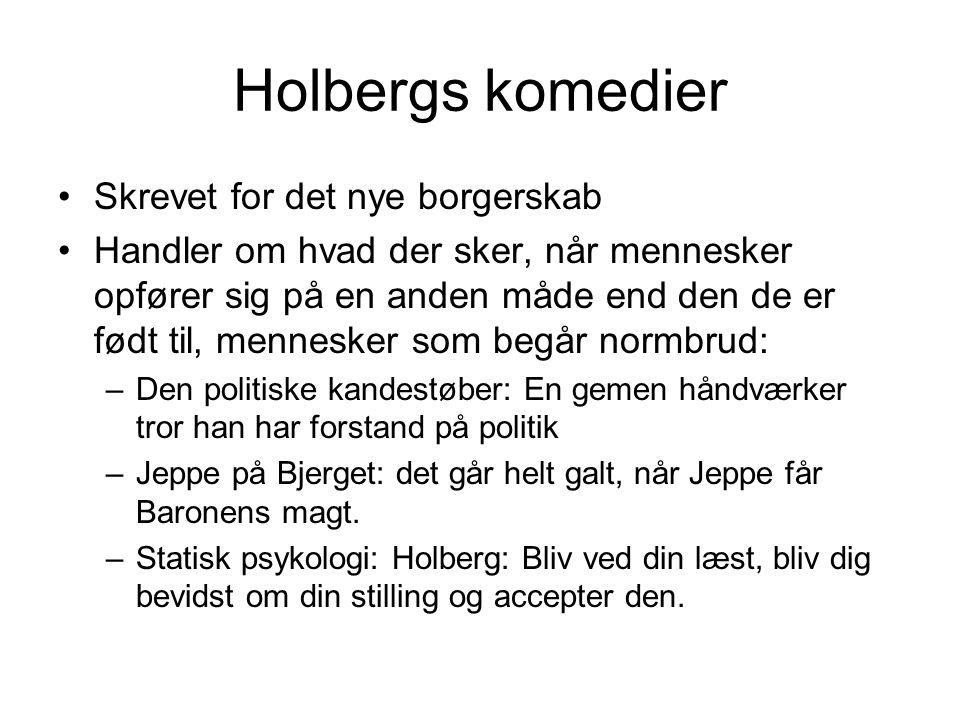 Holbergs komedier Skrevet for det nye borgerskab