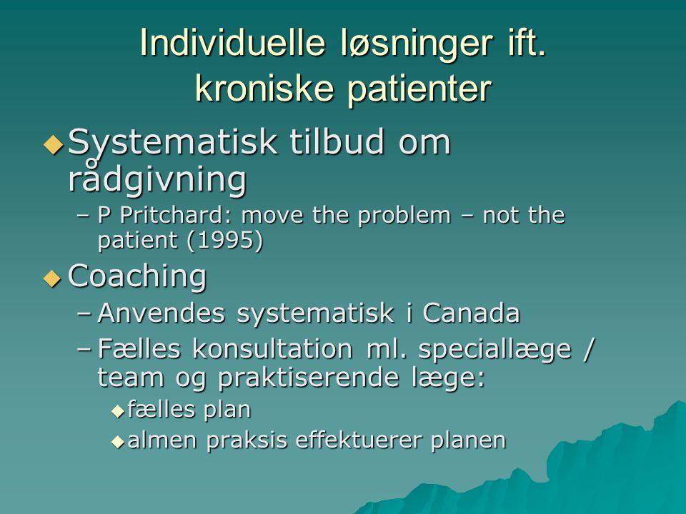 Individuelle løsninger ift. kroniske patienter