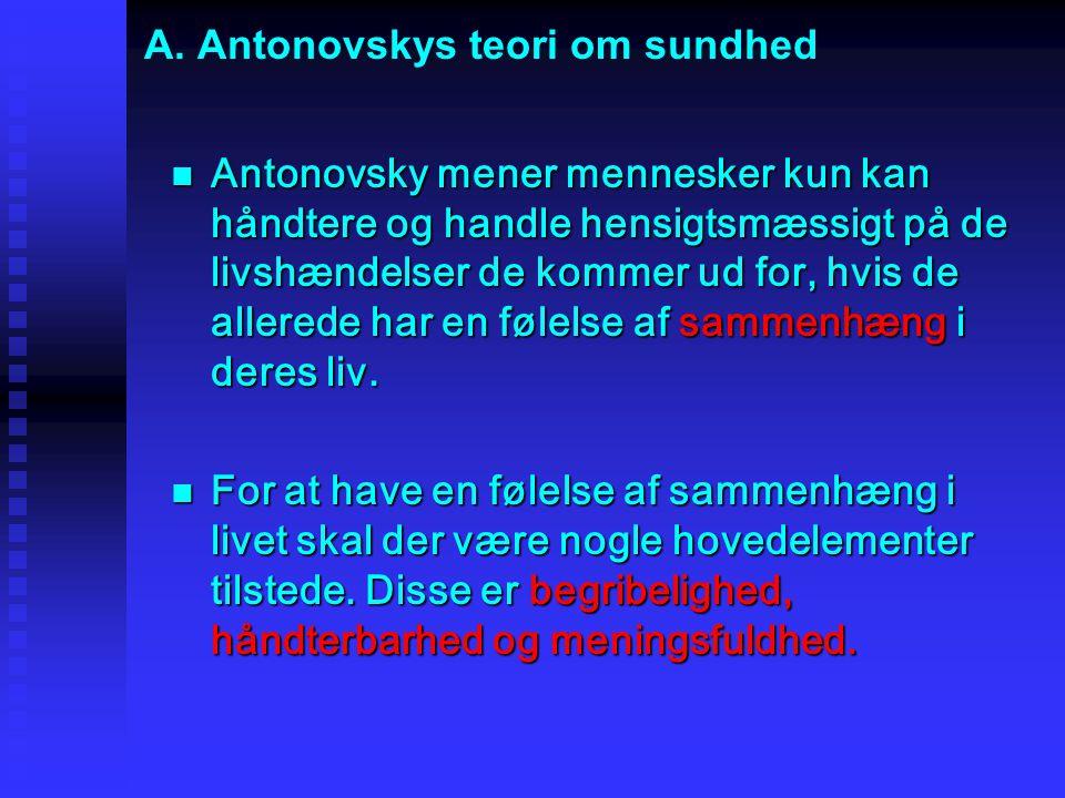 A. Antonovskys teori om sundhed