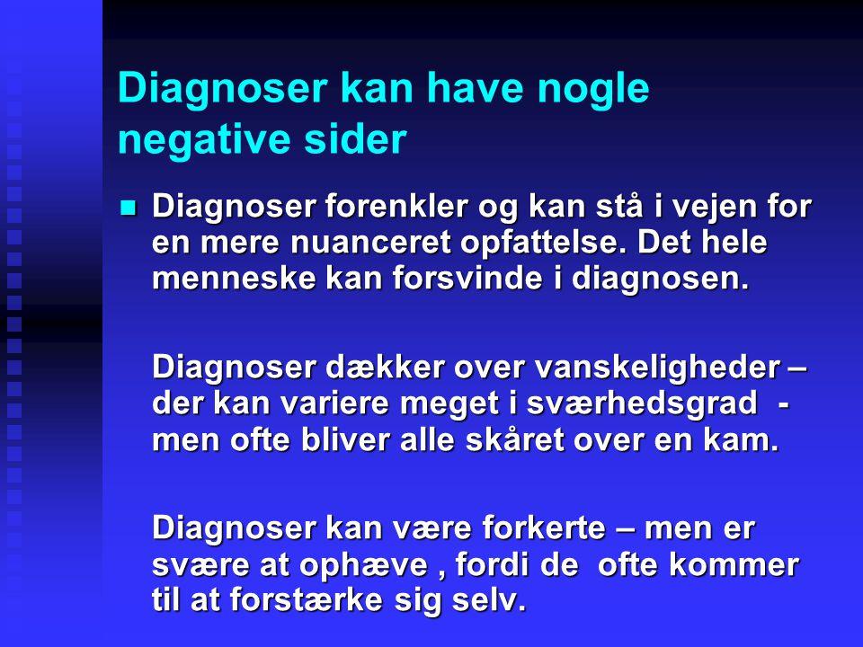 Diagnoser kan have nogle negative sider