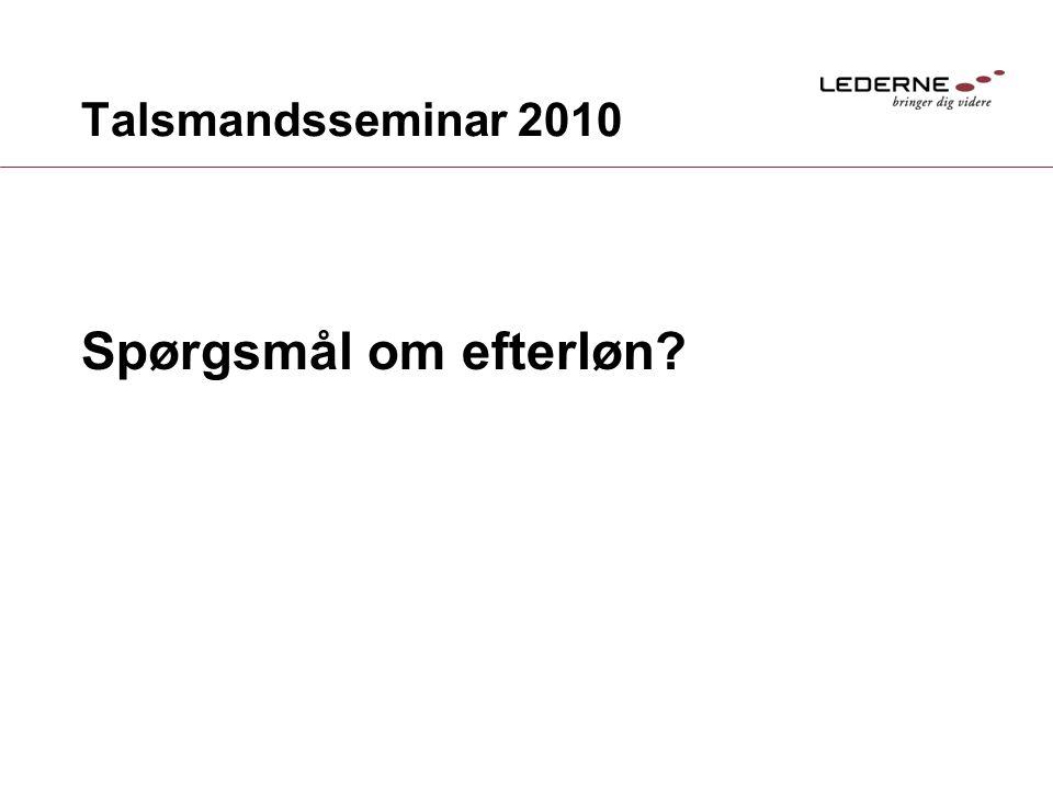 Talsmandsseminar 2010 Spørgsmål om efterløn