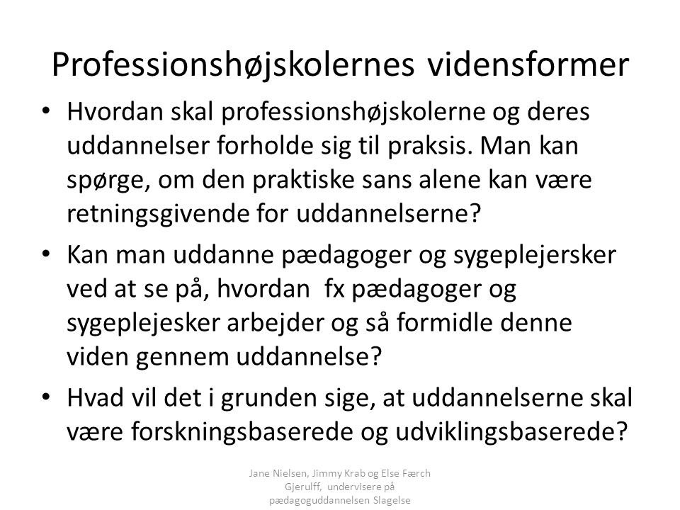 Professionshøjskolernes vidensformer