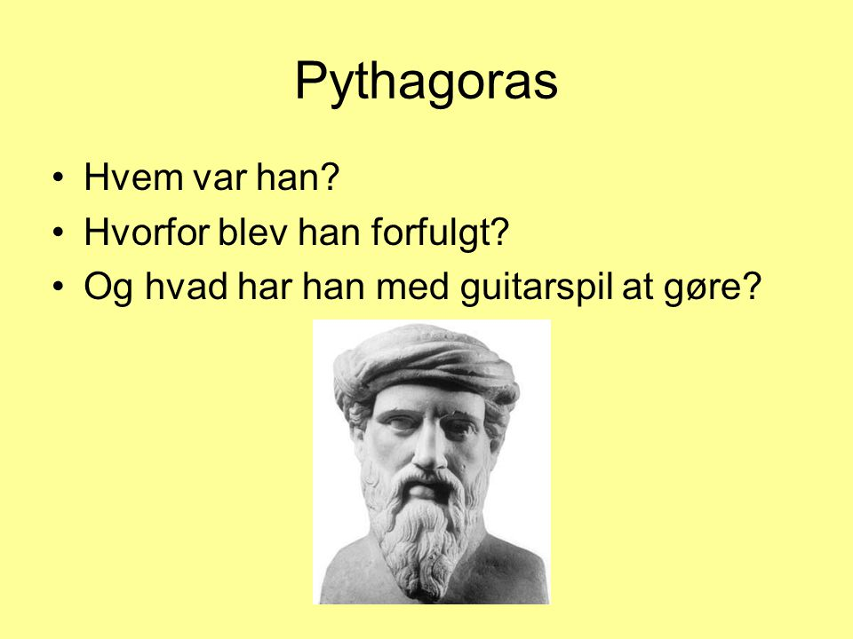 Pythagoras Hvem var han Hvorfor blev han forfulgt