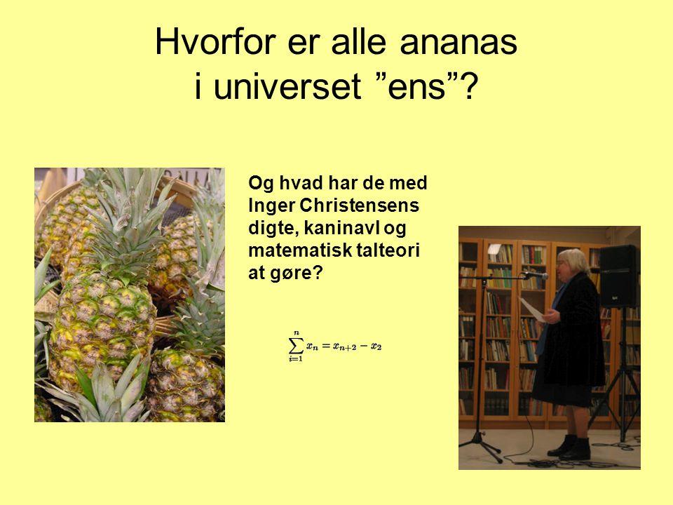 Hvorfor er alle ananas i universet ens
