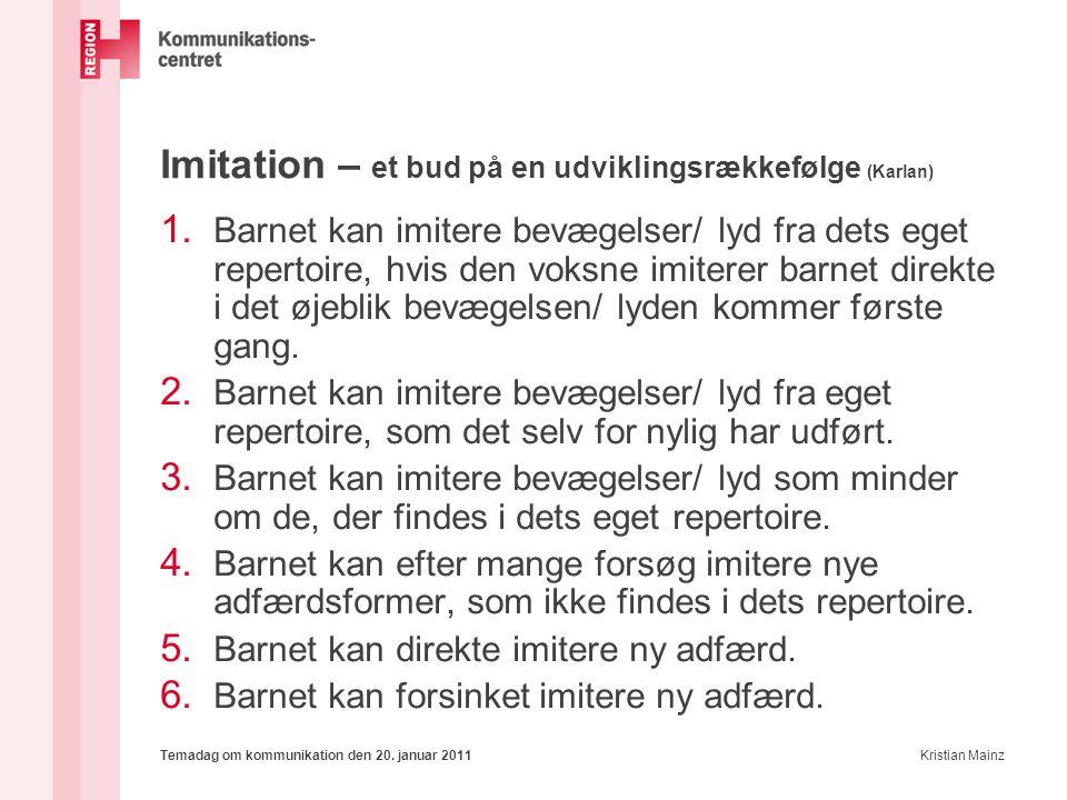 Imitation – et bud på en udviklingsrækkefølge (Karlan)