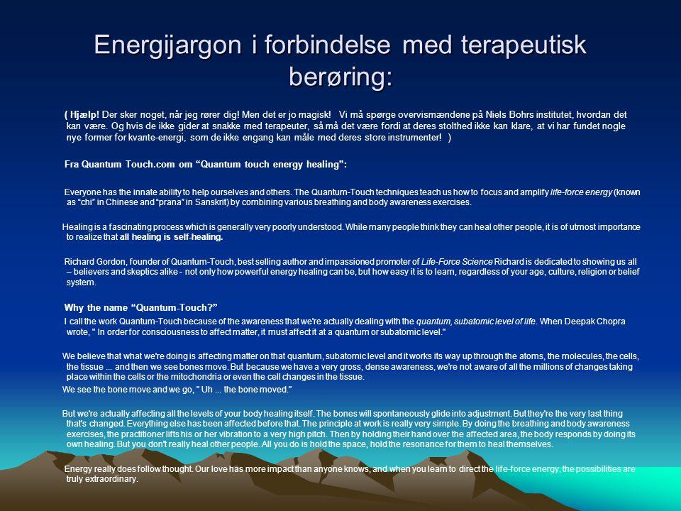 Energijargon i forbindelse med terapeutisk berøring: