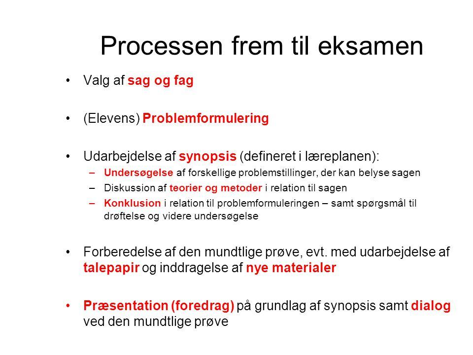 Processen frem til eksamen