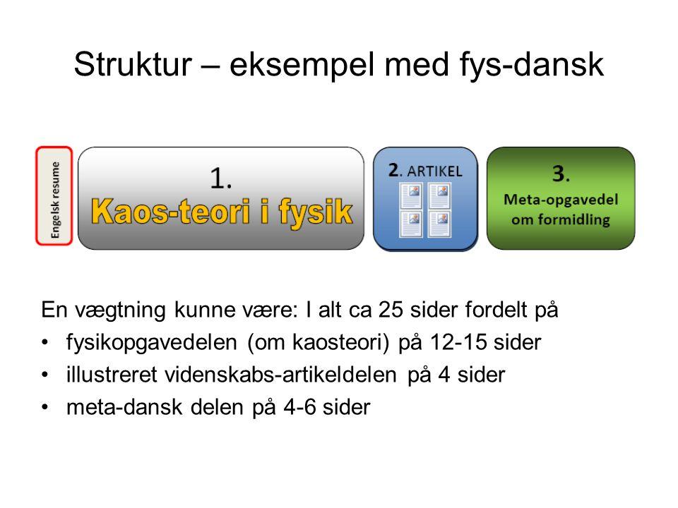 Struktur – eksempel med fys-dansk