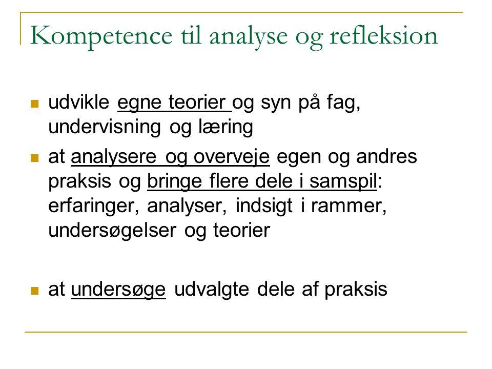 Kompetence til analyse og refleksion