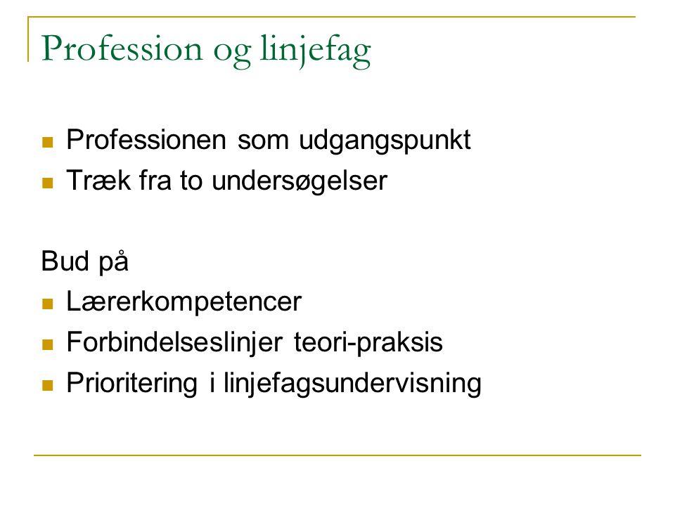 Profession og linjefag