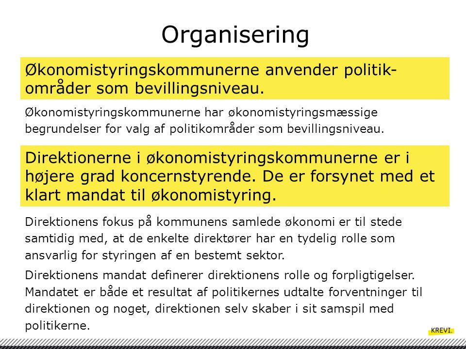 Organisering Økonomistyringskommunerne anvender politik-områder som bevillingsniveau.