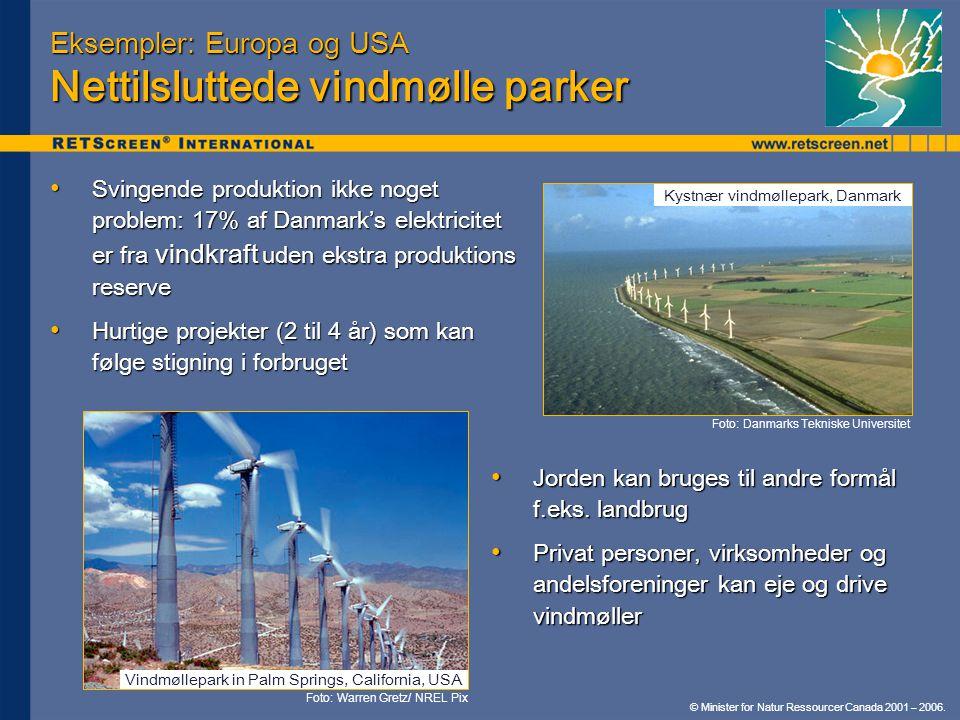 Eksempler: Europa og USA Nettilsluttede vindmølle parker