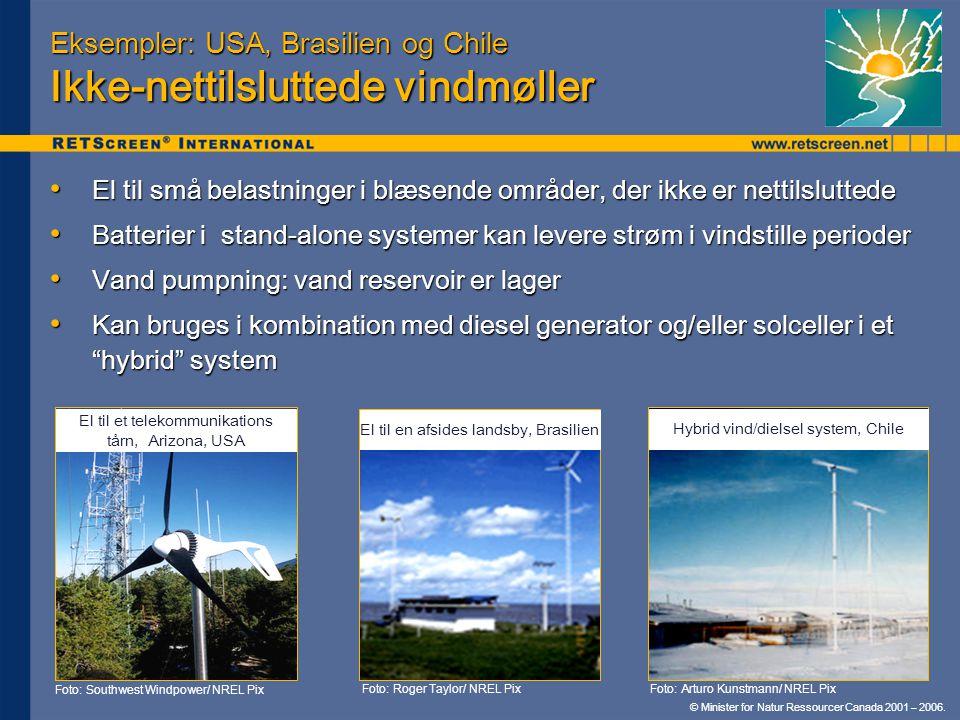 Eksempler: USA, Brasilien og Chile Ikke-nettilsluttede vindmøller