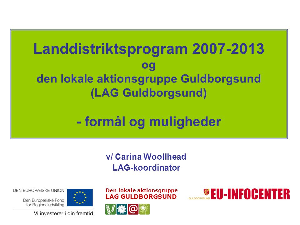v/ Carina Woollhead LAG-koordinator